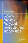 New Frontiers in Regional Science:Asian Perspectives 21 『Regional Economic Analysis of Power, Elections, and Secession』